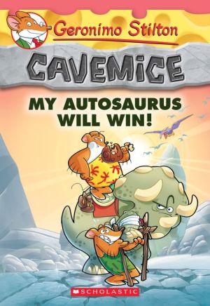 My Autosaurus Will Win! (Geronimo Stilton Cavemice #10)