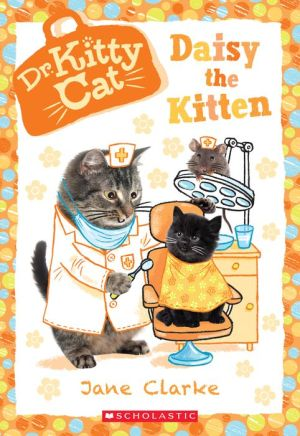 Daisy the Kitten (Dr. Kittycat #3)