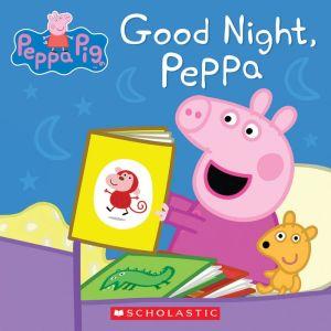 Good Night, Peppa (Peppa Pig)