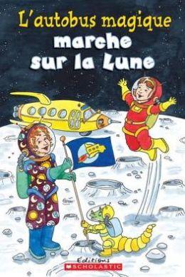 L' Autobus Magique Marche Sur La Lune