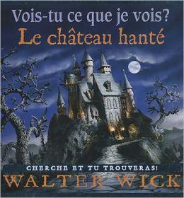Le Chateau Hante