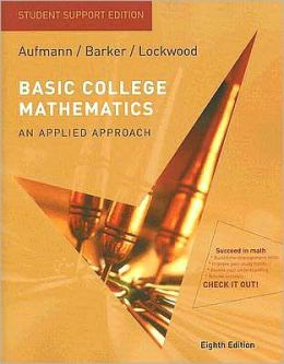 Basic College Mathematics: An Applied Approach, Student Support Edition