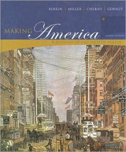 Berkin Making America Complete Fourth Edition at New for Used Price