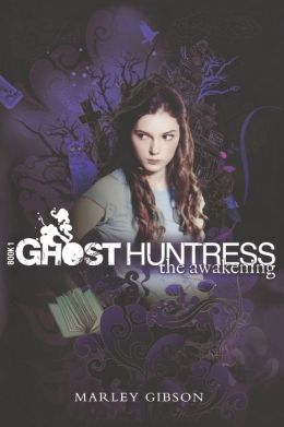 The Awakening (Ghost Huntress Series #1)