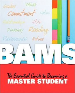 BAMS: The Essential Guide to Becoming a Master Student