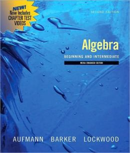 Algebra: Beginning and Intermediate, Multimedia Edition
