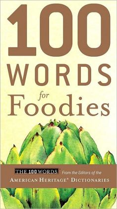 100 Words for Foodies