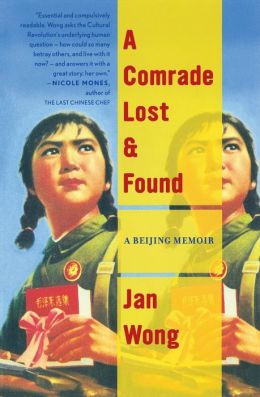 A Comrade Lost and Found: A Beijing Memoir