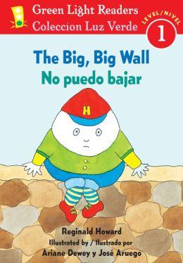 The Big, Big Wall/No puedo bajar