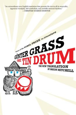 The Tin Drum: A New Translation by Breon Mitchell