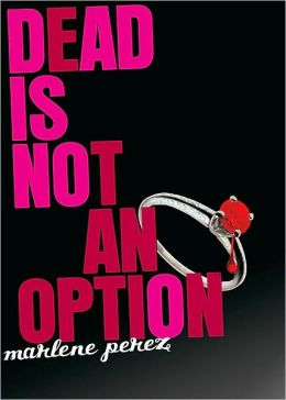 Dead Is Not an Option (Dead Is Series #5)