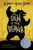 Book Cover Image. Title: The Sign of the Beaver, Author: Elizabeth George Speare