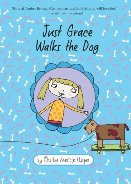 Just Grace Walks the Dog (Just Grace Series)