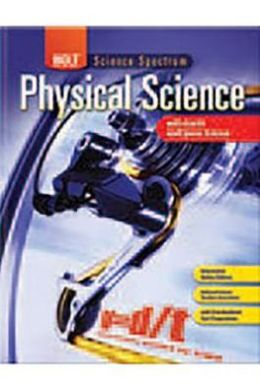 Holt Science Spectrum: Physical Science with Earth and Space Science: Homeschool Package