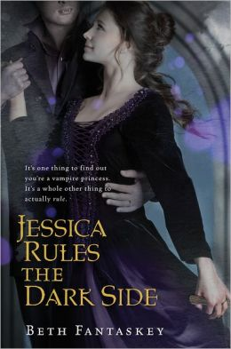 Jessica Rules the Dark Side (Jessica's Guide Series #2)