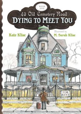 Dying to Meet You (43 Old Cemetery Road Series #1)