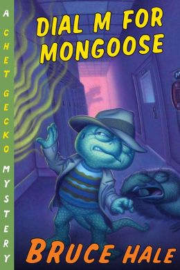 Dial M for Mongoose (Chet Gecko Series)