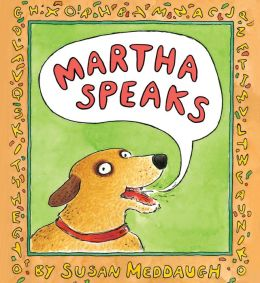 Martha Speaks (Martha Speaks Series)