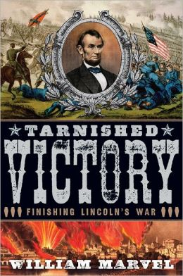 Tarnished Victory: Finishing Lincoln's War