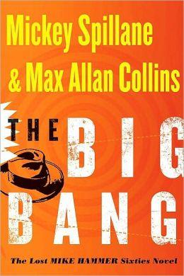 The Big Bang (Mike Hammer Series #16)