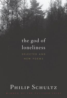 The God of Loneliness: Selected and New Poems