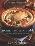 Book Cover Image. Title: Around My French Table:  More than 300 Recipes from My Home to Yours, Author: Dorie Greenspan