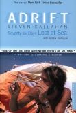 Book Cover Image. Title: Adrift:  Seventy-six Days Lost at Sea, Author: Steven Callahan