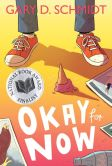 Book Cover Image. Title: Okay for Now, Author: Gary D. Schmidt