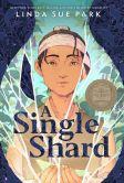Book Cover Image. Title: A Single Shard, Author: Linda Sue Park