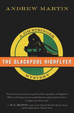 The Blackpool Highflyer: A Jim Stringer Mystery