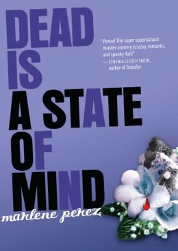 Dead Is a State of Mind (Dead Is Series #2)