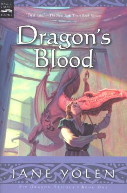 Dragon S Blood The Pit Dragon Chronicles Volume One By