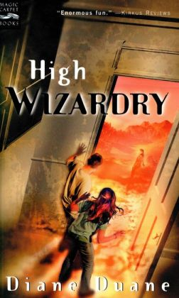 High Wizardry: Young Wizards, Book Three