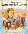 Book Cover Image. Title: Lives of Extraordinary Women:  Rulers, Rebels (and What the Neighbors Thought), Author: Kathleen Krull