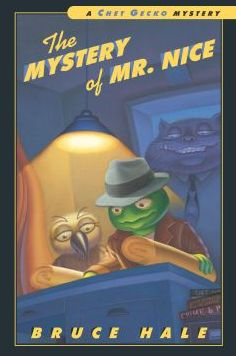 The Mystery of Mr. Nice (Chet Gecko Series)