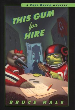 This Gum for Hire (Chet Gecko Series)