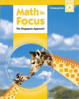 Math in Focus: Singapore Math: Student Pack Grade K 2009