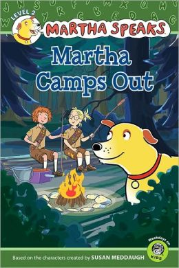 Martha Camps Out (Martha Speaks Series)
