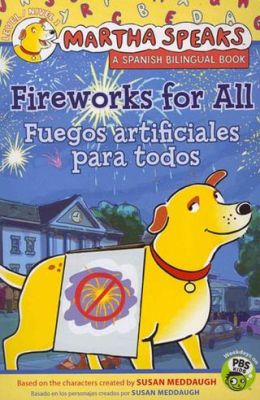Fireworks for All / Fuegos artificiales para todos
