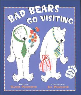 Bad Bears Go Visiting (Irving and Muktuk Series)