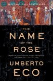 Book Cover Image. Title: The Name of the Rose, Author: Umberto Eco