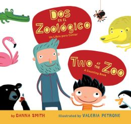 Dos en el zoologico/Two at the Zoo bilingual board book