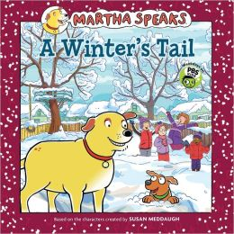 A Winter's Tail (Martha Speaks Series)
