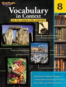 Vocabulary in Context for the Common Core Standards: Reproducible Grade 8