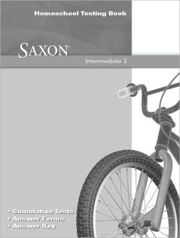 Saxon Math Intermediate 3, Homeschool Testing Book