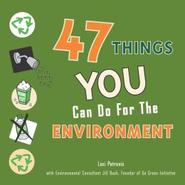 47 Things You Can Do for the Environment (PagePerfect NOOK Book)
