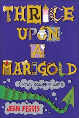 Thrice Upon a Marigold (Upon a Marigold Series #3)