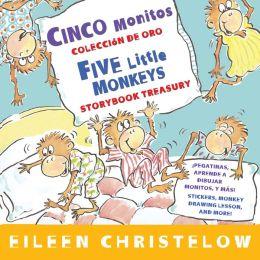 Cinco monitos Coleccion de oro/Five Little Monkeys Storybook Treasury