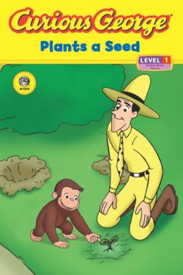 Curious George Plants a Seed (Curious George Early Reader Series)