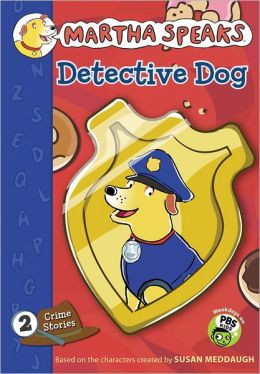 Martha Speaks: Detective Dog (Chapter Book)